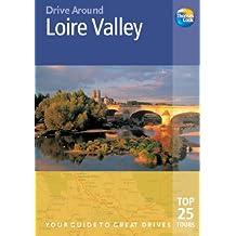 Loire Valley (Drive Around) (Drive Around)