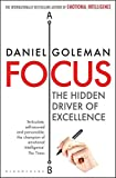 For more than two decades, psychologist and journalist Daniel Goleman has been scouting the leading edge of the human sciences for what's new, surprising, and important. In Focus, he delves into the science of attention in all its varieties, presenti...