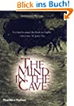 The Mind in the Cave: Consciousness a...