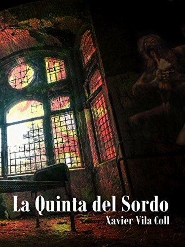 La Quinta del Sordo (Relato)