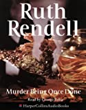 Cover of: Murder Being Once Done | Ruth Rendell