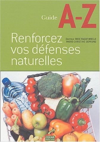 Renforcez vos défenses naturelles