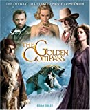 The Golden Compass  The Official Illustrated Movie Companion