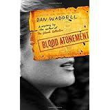 Blood Atonement (Nigel Barnes) by Dan Waddell (2009-08-18)
