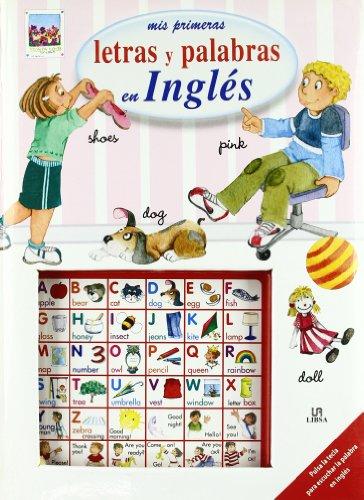 Mis Primeras Letras y Palabras en Inglés (Escucha y Aprende) por Equipo Editorial