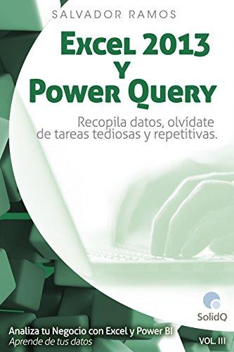 excel-2013-y-power-query-recopila-datos-olvidate-de-tareas-tediosas-y-repetitivas-analiza-tu-negocio