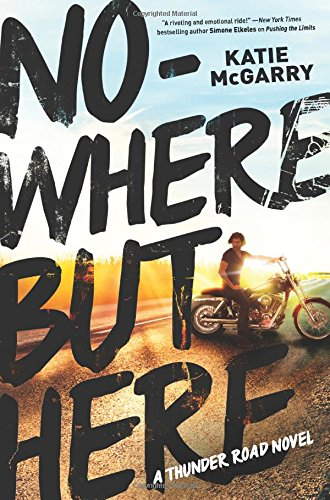 Nowhere But Here (Thunder Road)
