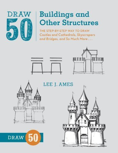 Draw 50 Buildings and Other Structures by Lee J. Ames (2013) Paperback