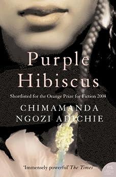Purple Hibiscus (P.S.) by [Adichie, Chimamanda Ngozi]