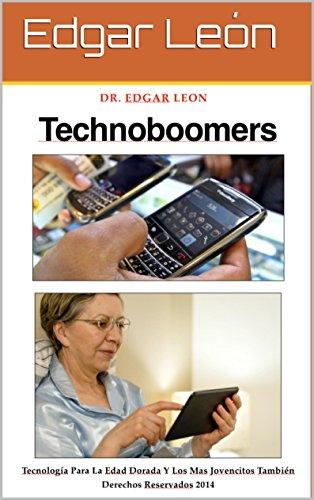 TECHNOBOOMERS por Edgar Leon