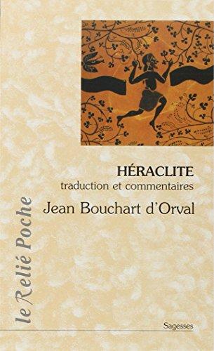Héraclite : La lumière de l'obscur