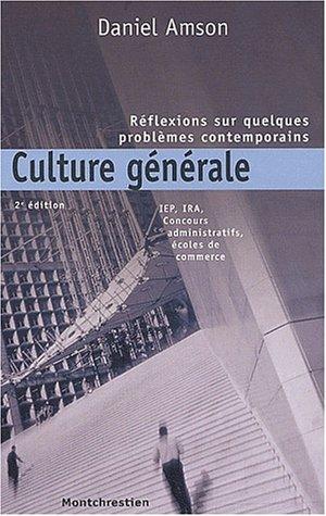 Culture générale. Réflexions sur quelques problèmes contemporains, 2ème édition
