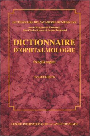 Dictionnaire d'ophtalmologie (français-anglais)