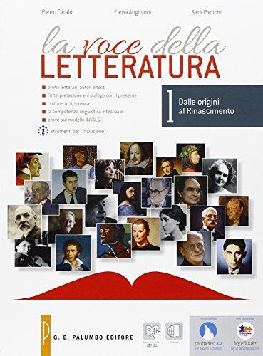 La voce della letteratura. Per le Scuole superiori. Con e-book. Con espansione online: 1