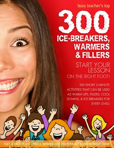busy-teachers-top-300-warmers-ice-breakers-and-fillers-english-edition