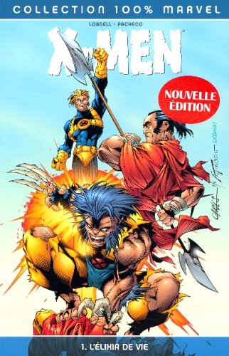 X-Men, Tome 1 : L'élixir de vie