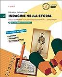 Indagine nella storia. Per la Scuola media. Con DVD-ROM. Con e-book. Con espansione online: 2