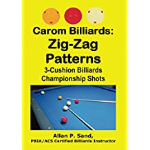 Carom Billiards: Zig-Zag  Patterns: (Test Yourself against Professional Players) (English Edition)