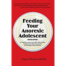Feeding Your Anorexic Adolescent (English Edition)