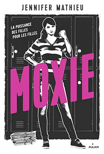 Moxie (Littérature ado) par [Mathieu, Jennifer, Riveline, Anath]