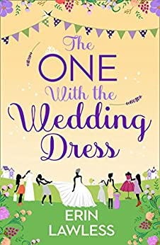 The One with the Wedding Dress (Bridesmaids, Book 2) by [Lawless, Erin]