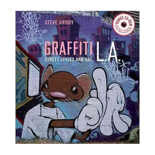 [(Graffiti L.A.: Street Styles and Art )] [Author: Steve Grody] [May-2007]