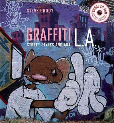 [(Graffiti L.A.: Street Styles and Art )] [Author: Steve Grody] [May-2007] par Steve Grody