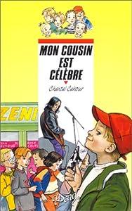 """Afficher """"Mon cousin est célèbre"""""""