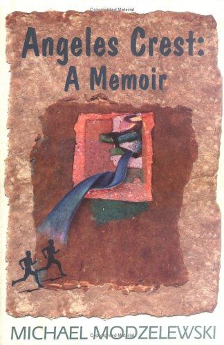 Angeles Crest: A Memoir por Michael Modzelewski