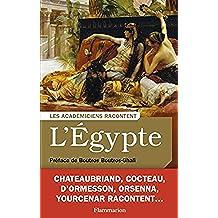 L'egypte (Les académiciens racontent...)