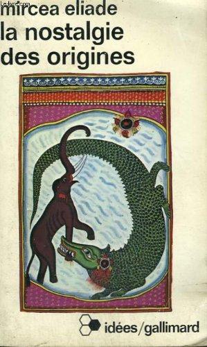 La Nostalgie Des Origines Methodologie Et Histoire Des Religions [Pdf/ePub] eBook