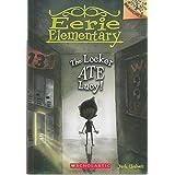 Eerie Elementary - 02: The Locker Ate Lucy