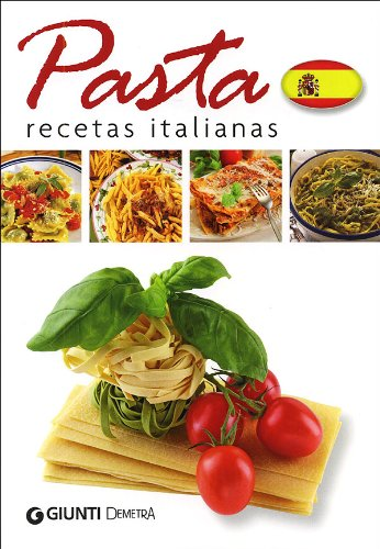 Pasta. Recetas italianas por L. Parola