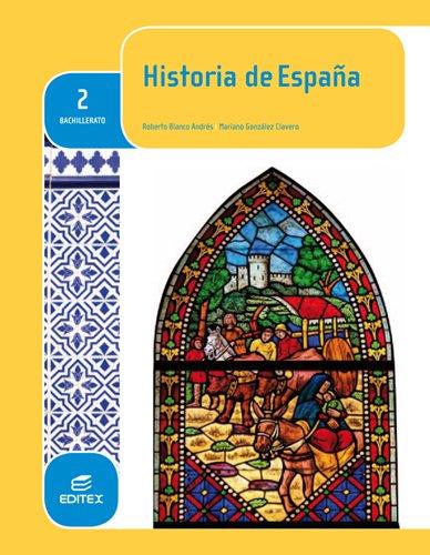 Historia de España 2 bachillerato por Roberto Blanco Andrés, Mariano González Clavero
