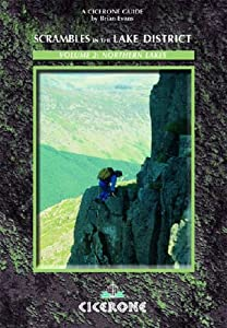 Scrambles in the Lake District - Volume 2: Northern Lakes: 90 Classic Routes (Cicerone British Mountains)