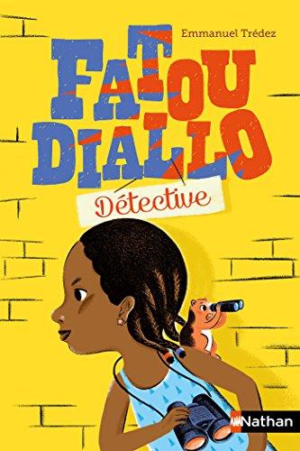 FDD, Fatou Diallo Détective (Nathanpoche 10-12 ans t. 187)