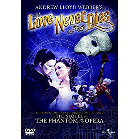 Andrew Lloyd Webber's Love Never Dies - Never Dies