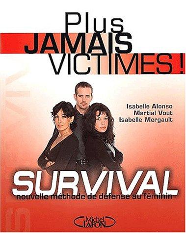 Plus jamais victimes ! Survival, nouvelle mthode de dfense au fminin