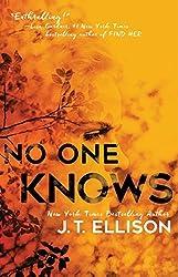 No One Knows by J.T. Ellison (2016-11-01)