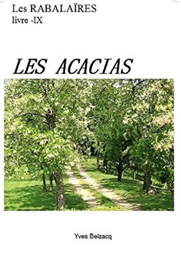 Couverture du livre Les Acacias (Les Rabalaïres)