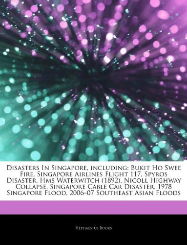 articles-on-disasters-in-singapore-including-bukit-ho-swee-fire-singapore-airlines-flight-117-spyros