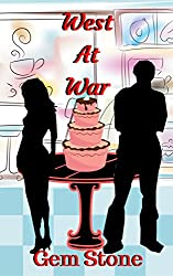 West At War (A Romantic Comedy)