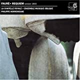 Fauré : Requiem (version 1893) [Import anglais]