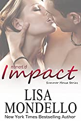 Moment of Impact (Summer House Series Book 2)