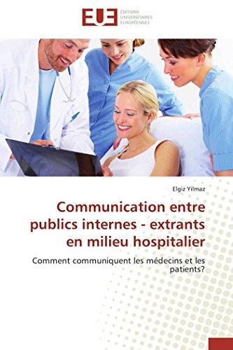 Communication entre publics internes - extrants en...