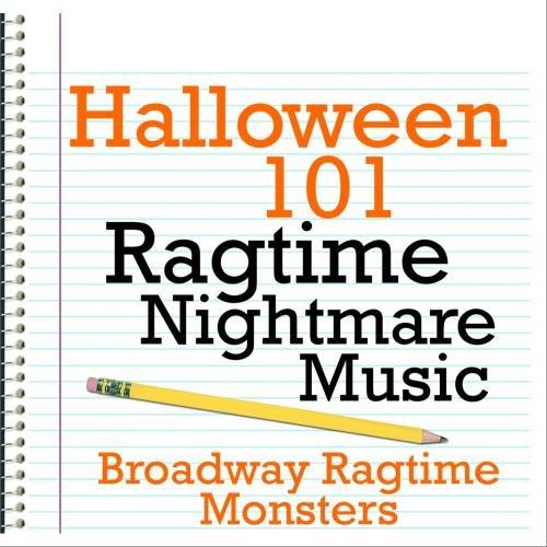 Halloween 101 - Ragtime Nightmare Music