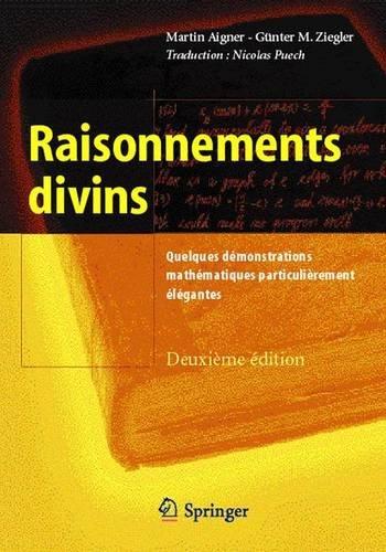 raisonnements-divins-quelques-dmonstrations-mathmatiques-particulirement-lgantes