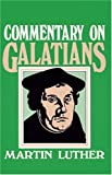 Galatians: Commentary on
