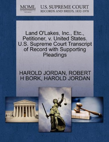land-olakes-inc-etc-petitioner-v-united-states-us-supreme-court-transcript-of-record-with-supporting