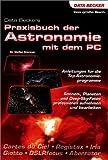Data Beckers Praxisbuch der Astronomie mit dem PC